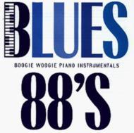 Blues 88's -Boogie Woogie Instrumentals