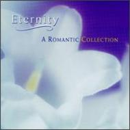 Eternity -Romantic Collection