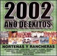 2002 Ano De Exitos -Nortenas