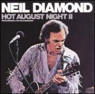 Hot August Night 2 -Live