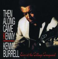 Then Along Came Kenny