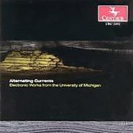 Alternating Currents -electronic Music From The University Of Michiga