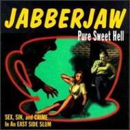 Jabberjaw 2 -Pure Sweet