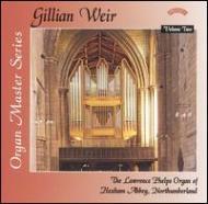 Gillian Weir: Organ Master Series Vol.2-organ Of Hexham Abbey