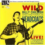 Billy Childish And His Famousheadcoats