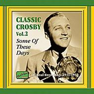 Some Of These Days -Classic Crosby Vol.2 1931-1933