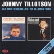 Talk Back Trembling Lips / Tillotson Touch