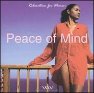 Relaxation For Women -Peace Of Mind