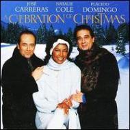 A Celebration Of Christmas: Carreras Doingo Natalie Cole
