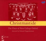 Christmastide: Higginbottom / Oxford New College Choir