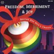 Freedom, Merriment & Joy: The Boston Gay Men's Chorus