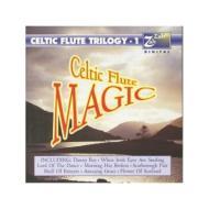 Celtic Flute Magic / Celtic Flute Trilogy 1