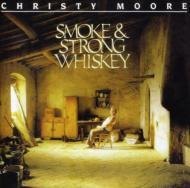 Smoke & Strong Whisky