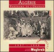 Algerie -Panorama De L'oranais 1937-1946