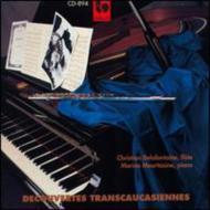 Transcaucasian Discoveries For Flute & Piano: Delafontaine(Fl)Chapochnikova(P)