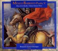 Mexico Barroco Puebla Vol.5: Echenique / Angelicum De Puebla