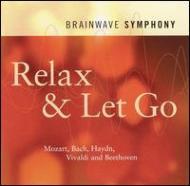Brainwave Symphony -Relax & Let Go