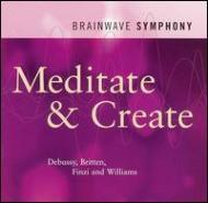 Brainwave Symphony -Meditate & Create