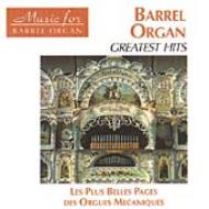 Greatest Hits -Les Plus Belles Pages Des Orgues Mecaniques