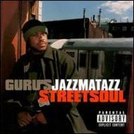 GURU JAZZMATTAZZ Vol.3 / STREETSOUL