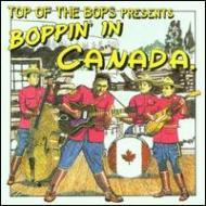 Boppin In Canada