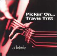 Pickin' On Travis Tritt -Tribute