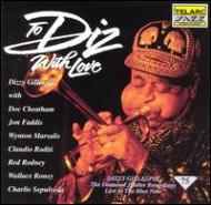 To Diz With Love Live At Theblue Note
