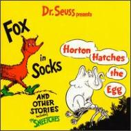 Fox In Sox Horton Hatches Theegg And Other Stories
