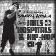 Jails Hospitals & Hip-hop