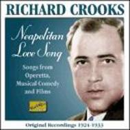 Richard Crooks/Neapolitan Love Song - Original Recordings 1924-1933