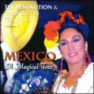 Revolution & The Mexic Vol.2