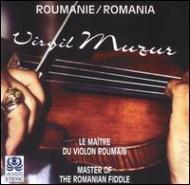 Roumaine Virgil Muzur Le Maitre Du Violon
