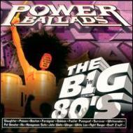Vh1 -Big 80s : Power Ballads
