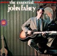 Essential John Fahey