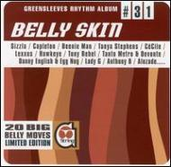 Bellyskin -Greensleeves Rhythm Album #31