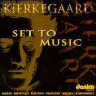 Kierkegaard Set To Music