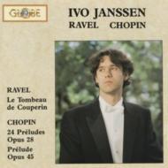 Preludes: Ivo Janssen(P)+ravel: Le Tombeau De Couperin