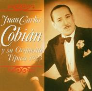 Juan Carlos Cobian Y Su Orquesta Tipica