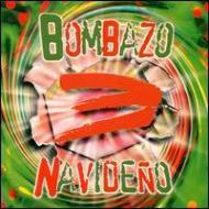 Bombazo Navideno Vol.3