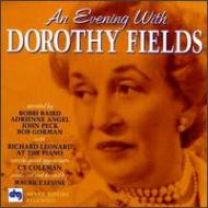 Evening With Dorothy Fields