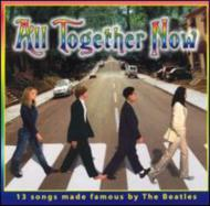 All Together Now -Teens Songthe Beatles