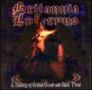 Britannia Infernus -A Historyof British Occult & Black Metal