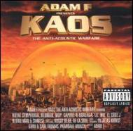 Adam F Presents Kaos (Dirty Version)