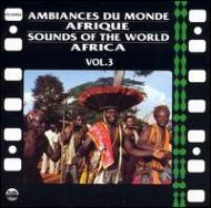 Sounds Of The World Vol.3 / Africa