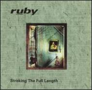 Ruby (Rock)/Stroking The Full Length Ep -cd Extra