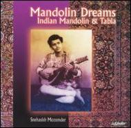 Mandolin Dreams -Indian Mandoline And Tabla