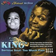 King -Serious Soul Too Much Pain
