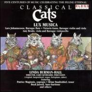 Classical Cats Burman-hall / Lux Musica、Vocal Soloists