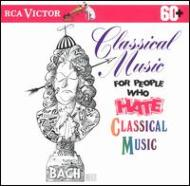 Classical Music For People Whohate Classical Music