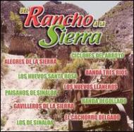Del Rancho A La Sierra